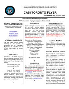 CANADIAN AERONAUTICS AND SPACE INSTITUTE  CASI TORONTO FLYER SEPTEMBER 2015, Volume 23 #1 Toronto Branch Membership Newsletter Welcome back - hope you enjoyed the summer!