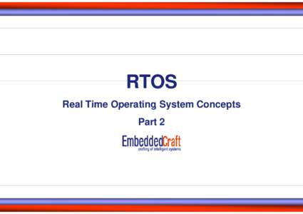RTOS Real Time Operating System Concepts Part 2 Real time System Pitfalls - 4: The Ariane 5 satelite launch rocket Rocket self destructed in 4 June -1996.