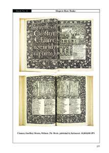 Booth No. 41  Shapero Rare Books Chaucer, Geoffrey; Morris, William. The Works; published by Kelmscott. 10,000,000 JPY.