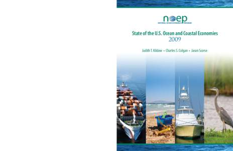 The Economy Relies on a Healthy Ocean The United States must ensure sustainable use of its marine resources to maintain its place in the global economy. The nation relies on ocean systems to produce food, energy, and pha