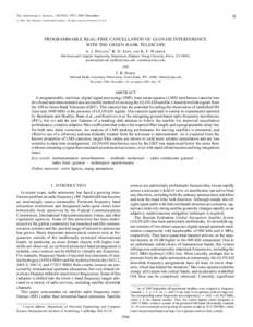 A  The Astronomical Journal, 130:2916–2927, 2005 December # 2005. The American Astronomical Society. All rights reserved. Printed in U.S.A.  PROGRAMMABLE REAL-TIME CANCELLATION OF GLONASS INTERFERENCE