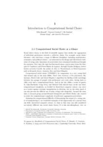 1 Introduction to Computational Social Choice Felix Brandta , Vincent Conitzerb , Ulle Endrissc , J´erˆ ome Langd , and Ariel D. Procacciae