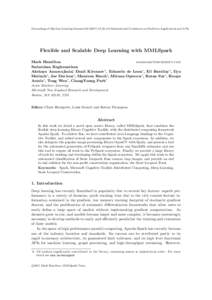 Proceedings of Machine Learning Research, 4th International Conference on Predictive Applications and APIs  Flexible and Scalable Deep Learning with MMLSpark Mark Hamilton  Sudarshan