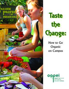 Taste the Change: How to Go Organic on Campus