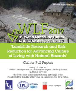 """Website: www.wlf4.org """"Landslide Research and Risk Reduction for Advancing Culture"""
