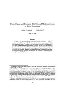 Pipes, Cigars, and Kreplach: The Union of Minkowski Sums in Three Dimensions Pankaj K. Agarwaly Micha Sharirz