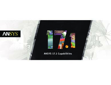ANSYS Capabilities Brochure 17.1