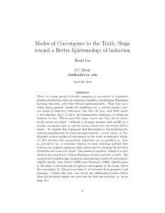 Modes of Convergence to the Truth: Steps toward a Better Epistemology of Induction Hanti Lin UC Davis  April 26, 2018