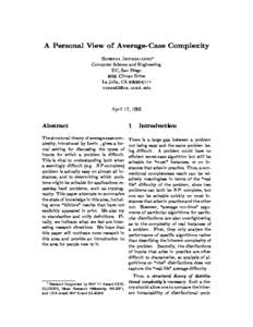 A Personal View of Average-Case Complexity Russell Impagliazzo Computer Science and Engineering UC, San Diego 9500 Gilman Drive La Jolla, CA