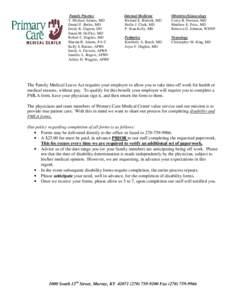 Family Practice T. Michael Adams, MD Daniel F. Butler, MD Emily K. Gupton, DO Susan M. Heffley, MD Robert C. Hughes, MD