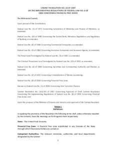 CABINETRESOLUTIONNO.28OF2007 ONTHEIMPLEMENTINGREGULATIONSOFFEDERALLAWNO.8OF 2004CONCERNINGFINANCIALFREEZONES