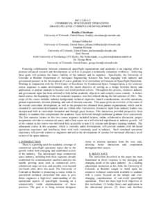 IAC-12.E1.4.5 COMMERCIAL SPACEFLIGHT OPERATIONS: GRADUATE LEVEL CURRICULUM DEVELOPMENT Bradley Cheetham University of Colorado, United States,  Juliana Feldhacker