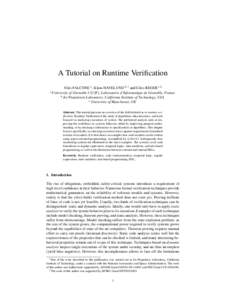 A Tutorial on Runtime Verification Yli`es FALCONE a , Klaus HAVELUND b,1 and Giles REGER c,2 a University of Grenoble I (UJF), Laboratoire d'Informatique de Grenoble, France b Jet Propulsion Laboratory, California Inst