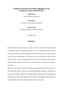 Funding Constraints and Market Illiquidity in the European Treasury Bond Market Sophie Moinas Toulouse School of Economics  Minh Nguyen