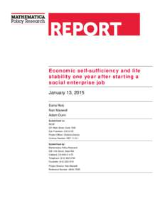 Economic self-sufficiency and life stability one year after starting a social enterprise job January 13, 2015 Dana Rotz Nan Maxwell