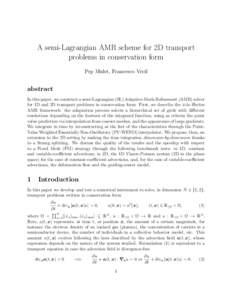 A semi-Lagrangian AMR scheme for 2D transport problems in conservation form Pep Mulet, Francesco Vecil abstract In this paper, we construct a semi-Lagrangian (SL) Adaptive-Mesh-Refinement (AMR) solver