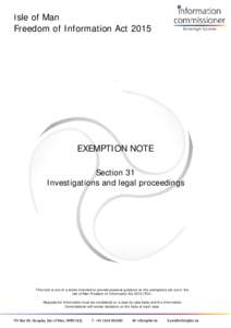 Isle of Man  Freedom of Information Act 2015 EXEMPTION NOTE Section 31