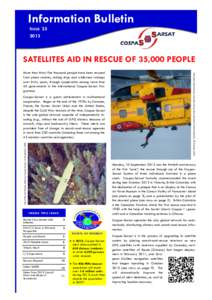 Information Bulletin I SSUESATELLITES AID IN RESCUE OF 35,000 PEOPLE