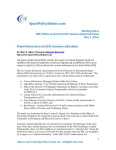 SpacePolicyOnline.com Meeting Notes SSB/ASEB Low Earth Orbit Commercialization Panel May 1, 2016  Panel Discussion on LEO Commercialization