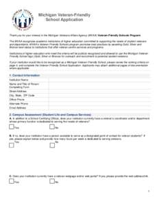 Michigan Veteran-Friendly School Application Thank you for your interest in the Michigan Veterans Affairs Agency (MVAA) Veteran-Friendly Schools Program. The MVAA recognizes academic institutions of higher education comm