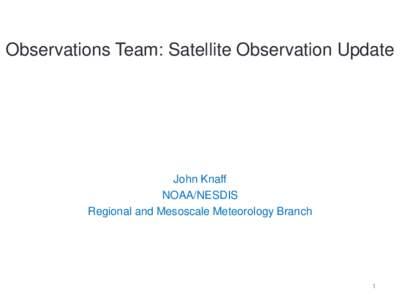 Status Quo Satellite Observations