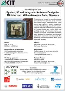 Ins$tut für Hochfrequenztechnik   und Elektronik  Workshop on the  System, IC and Integrated Antenna Design for