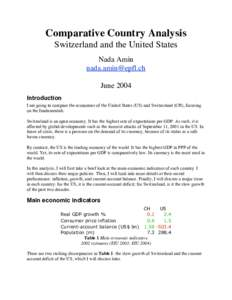 Comparative Country Analysis Switzerland and the United States Nada Amin  June 2004 Introduction