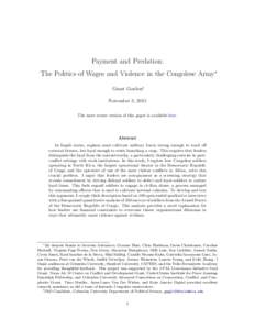 Payment and Predation: The Politics of Wages and Violence in the Congolese Army∗ Grant Gordon† November 3, 2015 The most recent version of this paper is available here.