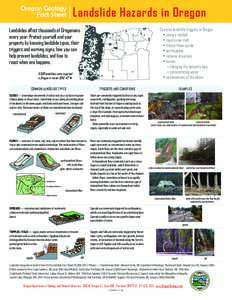 Oregon Geology  Fact Sheet Landslide Hazards in Oregon Common landslide triggers in Oregon • intense rainfall