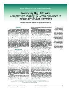 Recent Advances in Green Industrial Networking  Embracing Big Data with Compressive Sensing: A Green Approach in Industrial Wireless Networks Linghe Kong, Daqiang Zhang, Zongjian He, Qiao Xiang, Jiafu Wan, and Meixia Tao