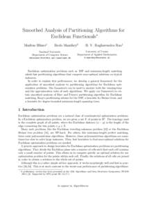 Smoothed Analysis of Partitioning Algorithms for Euclidean Functionals∗ Markus Bl¨aser1 Bodo Manthey2