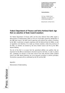 Federal Department of Finance and Swiss National Bank sign MoU on selection of Bank Council members Federal Department of Finance and Swiss National Bank sign MoU on selection of Bank Council members