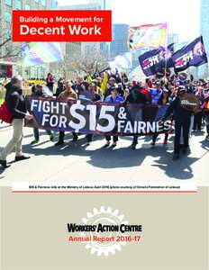 Building a Movement for  Decent Work $15 & Fairness rally at the Ministry of Labour, Aprilphoto courtesy of Ontario Federation of Labour)