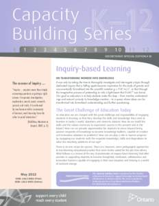 Capacity Building Series K 1 2 3 4 5 6 7 8 9 10 11 12 SECRETARIAT SPECIAL EDITION # 32  Inquiry-based Learning