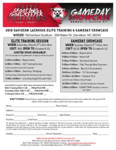 2018 DAVIDSON LACROSSE ELITE TRAINING & GAMEDAY SHOWCASE WHERE:Richardson StadiumBaker Dr. Davidson, NCELITE TRAINING SESSION