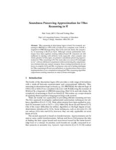 Soundness Preserving Approximation for TBox Reasoning in R Ren Yuan, Jeff Z. Pan and Yuting Zhao Dept. of Computing Science, University of Aberdeen King's College, Aberdeen AB24 3FX, UK