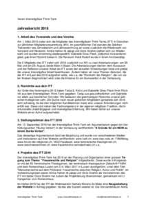 Verein Interreligiöser Think-Tank  Jahresbericht 2016 __________________________________________________________________________ 1. Arbeit des Vorstands und des Vereins