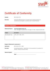 Specialised Welding Products Ltd  Certificate of Conformity Standards  BS EN ISO 5774