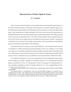 Representations of Abelian Algebraic Groups* R. P. Langlands There is reason to believe that there is a close relation between the irreducible representations, in the sense of harmonic analysis, of the group of rational