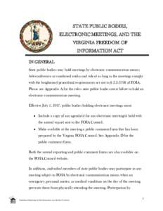 STATE PUBLIC BODIES, ELECTRONIC MEETINGS, AND THE VIRGINIA FREEDOM OF INFORMATION ACT IN GENERAL State public bodies may hold meetings by electronic communication means