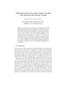 ben carterette thesis Ben carterette∗, virgil pavlu†, evangelos kanoulas†, javed a aslam†, and james allan∗ ∗ center for intelligent [15] e c jensen repeatable evaluation of information retrieval effectiveness in dynamic environments phd thesis, illinois institute of technology, 2006 [16] m sanderson and j.