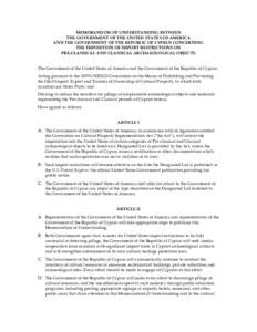 MEMORANDUM OF UNDERSTANDING BETWEEN THE GOVERNMENT OF THE UNITED STATES OF AMERICA AND THE GOVERNMENT OF THE REPUBLIC OF CYPRUS CONCERNING THE IMPOSITION OF IMPORT RESTRICTIONS ON PRE-CLASSICAL AND CLASSICAL ARCHAEOLOGIC
