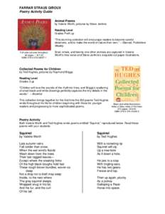 FARRAR STRAUS GIROUX Poetry Activity Guide Animal Poems by Valerie Worth, pictures by Steve Jenkins Reading Level Grades PreK up