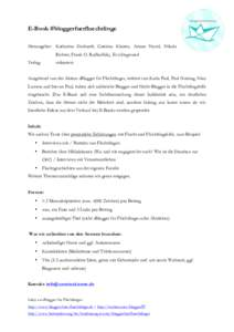E-Book #bloggerfuerfluechtlinge Herausgeber: Katharina Gerhardt, Caterina Kirsten, Ariane Novel, Nikola Richter, Frank O. Rudkoffsky, Eva Siegmund Verlag:  mikrotext