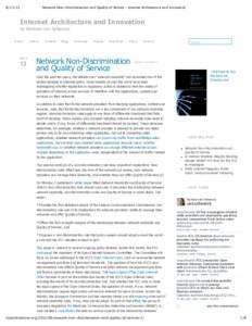Network Non‑Discrimination and Quality of Service – Internet Architecture and Innovation InternetArchitectureandInnovation byBarbaravanSchewick