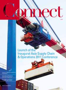 Launch of the Inaugural Asia Supply Chain & Operations 2011 Conference
