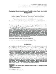 PACKAGING TECHNOLOGY AND SCIENCE Packag. Technol. SciPublished online in Wiley Online Library (wileyonlinelibrary.com) DOI: pts.2127 Packaging's Role in Minimizing Food Loss and Waste Across the Supply