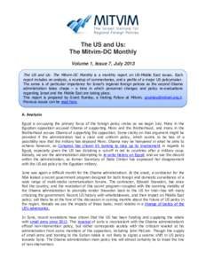 The US and Us: The Mitvim-DC Monthly Volume 1, Issue 7, July 2013 The US and Us: The Mitvim-DC Monthly is a monthly report on US-Middle East issues. Each  report includes an analysis, a roundup of commentaries, and a pro