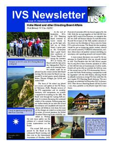 IVS Newsletter Issue 31, December 2011 Hohe Wand and other Directing Board Affairs Dirk Behrend, NVI Inc./GSFC