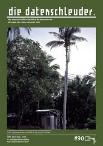 die datenschleuder. das wissenschaftliche fachblatt für datenreisende ein organ des chaos computer club Pragmatismus in Thailand: GSM-Basisstation mit Palmenantenne. Photo aufgenommen von David Bank auf Koh Phi-Phi / Th